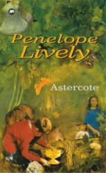 Penelope Lively: Astercote