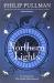 Philip Pullman: Northern Lights