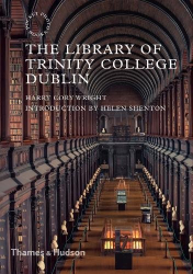 Harry Cory Wright: The Library of Trinity College Dublin