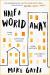 Mike Gayle: Half a World Away