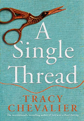 Tracy Chevalier: A Single Thread