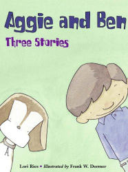 Lori Ries: Aggie and Ben: Three Stories