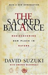 David Suzuki: The Sacred Balance