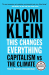 Naomi Klein: This Changes Everything: Capitalism vs. The Climate
