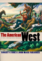 : The American West: A New Interpretive History