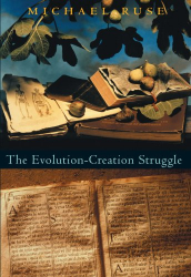 Michael Ruse: The Evolution-Creation Struggle