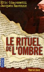 Eric Giacometti: Le rituel de l'ombre