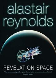Alastair Reynolds: Revelation Space (Gollancz SF S.)