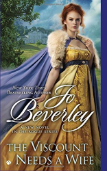 Jo Beverley: The Viscount Needs a Wife (Rogue Series)