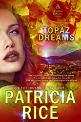 Patricia Rice: Topaz Dreams (Crystal Magic Book 2)