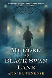 Andrea Penrose: Murder on Black Swan Lane (A Wrexford & Sloane Mystery Book 1)