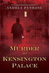 Andrea Penrose: Murder at Kensington Palace (A Wrexford & Sloane Mystery, Book 3)