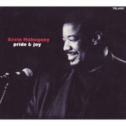 Kevin Mahogany: Pride & Joy