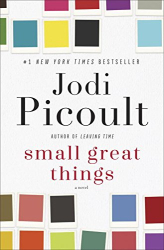 Jodi Picoult: Small Great Things: A Novel