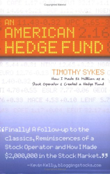 Timothy Sykes: An American Hedge Fund: How I Made $2 Million as a Stock Operator & Created a Hedge Fund