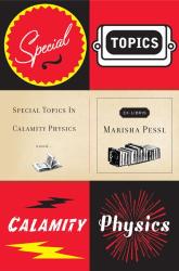 Marisha Pessl: Special Topics in Calamity Physics