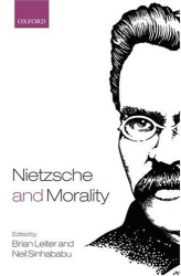 ed. Leiter & Sinhababu : Nietzsche and Morality