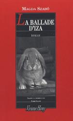Magda Szabo: La Ballade d'Iza