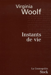 Virginia Woolf: Instants de vie