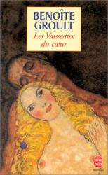 benoîte Groult: Les Vaisseaux du coeur