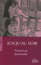 Junnosuke Yoshiyuki: Jusqu'au soir