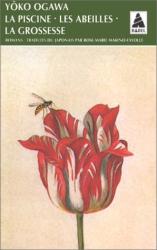Ogawa Yôko: La Piscine, les abeilles, la grossesse