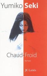 Yumiko Seki: Chaud-Froid