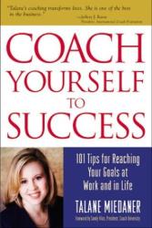 Talane Miedaner: Coach Yourself To Success