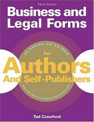 Tad Crawford: Business And Legal Forms For Authors And Self-Publishers (Business & Legal Forms for Authors & Self-Publishers)