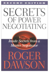 Roger Dawson: Secrets of Power Negotiating