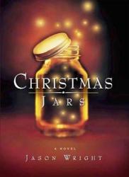 Jason F. Wright: Christmas Jars