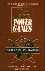 Jerome Preisler: Power Games : Sur le fil du rasoir