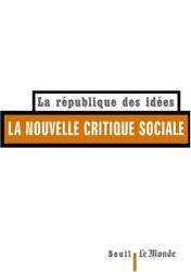 Pierre Rosanvallon: La Nouvelle Critique sociale