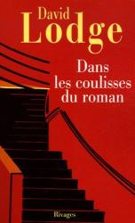 David Lodge: Dans les coulisses du roman