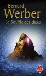Bernard Werber: Cycle des Dieux, Tome 2 : Le Souffle des dieux