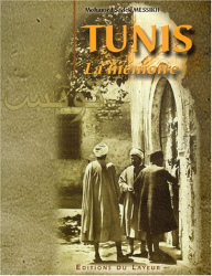 Messikh: Tunis, mémoire