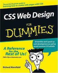 Richard Mansfield: CSS Web Design For Dummies (For Dummies (Computer/Tech))