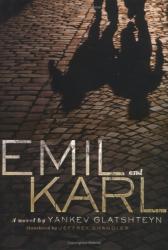 Yankev Glatshteyn: Emil and Karl