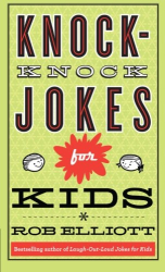 Rob Elliott: Knock-Knock Jokes for Kids
