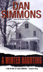 Dan Simmons: A Winter Haunting