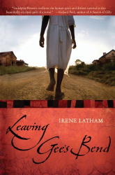 Irene Latham: Leaving Gee's Bend