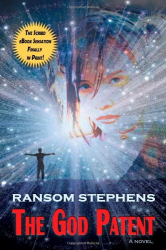 Ransom Stephens: The God Patent (Kindle)