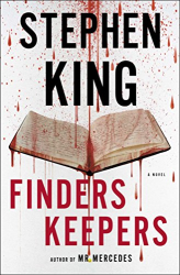 Stephen King: Finders Keepers: A Novel