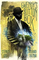 Stephen King: Gwendy's Button Box