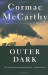 Cormac McCarthy: Outer Dark