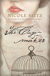 Nicole Seitz: The Cage-maker