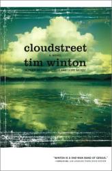 Tim Winton: Cloudstreet