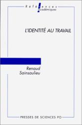 Renaud Sainsaulieu: L'identité du travail