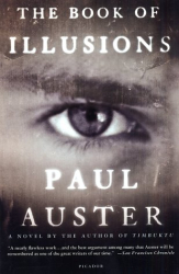 Paul Auster: The Book of Illusions: A Novel