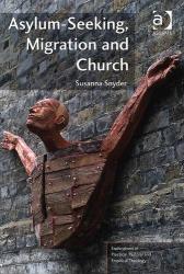 Susanna Snyder: Asylum-seeking, Migration and Church